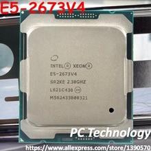 Dorigine Intel Xeon version OEM E5 2673V4 CPU SR2KE 20-noyaux 2.30GHZ 50MB 14nm LGA2011-3 E5 2673 V4 processeur E5-2673V4