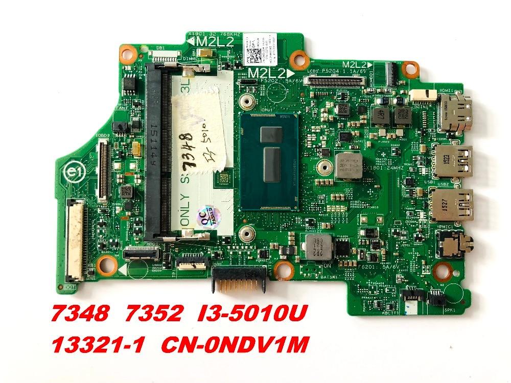 الأصلي لديل 7348 7352 كمبيوتر محمول اللوحة 7348 7352 I3-5010U 13321-1 CN-0NDV1M اختبار جيدة شحن مجاني موصلات