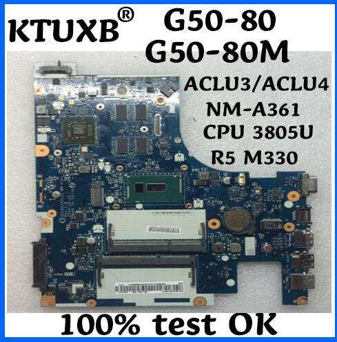 KTUXB ACLU3/ACLU4 NM-A361 para Lenovo G50-80 G50-80M portátil placa base CPU 3805U R5 M330 2G DDR3 100% prueba de trabajo