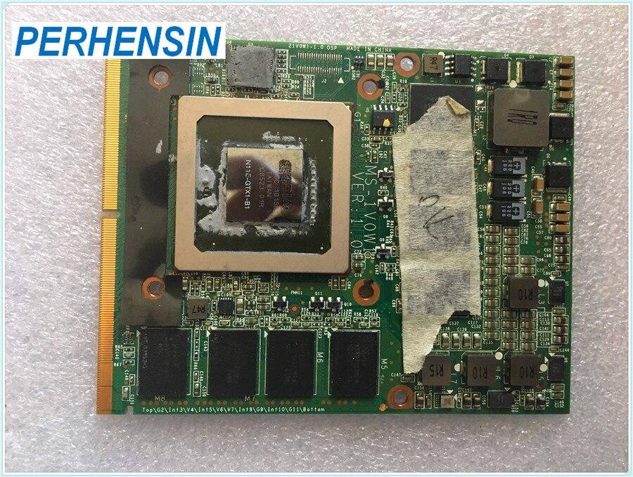 Para MSI 16F1 16F2 para DELL M15X M17X Clevo M57NL GTX285M GTX 285M N11E-GTX1-B1 tarjeta de vídeo VGA 100% funciona perfectamente