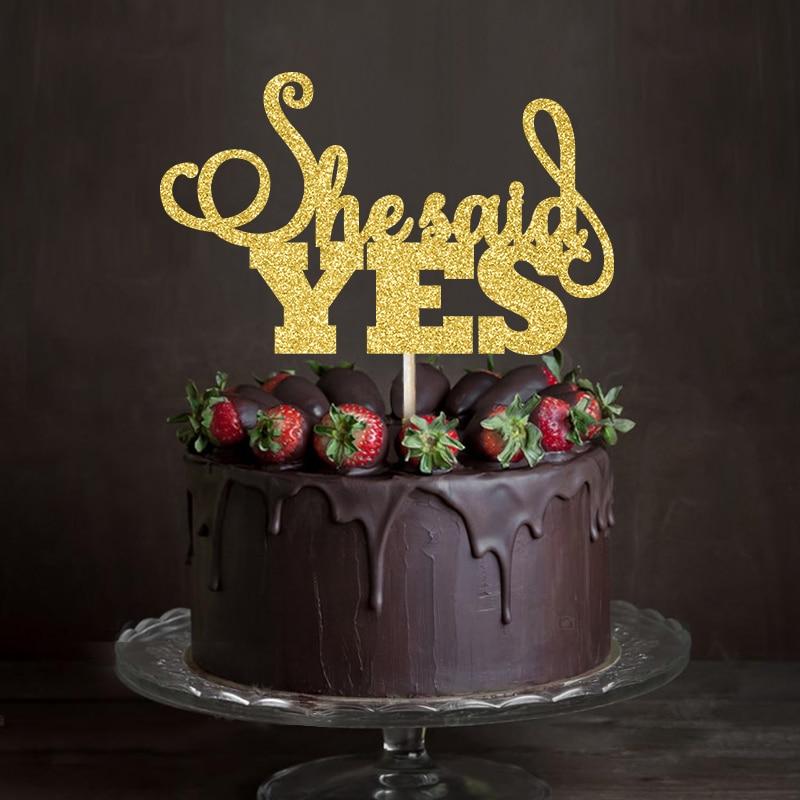 Dorado/plateado brillo escritura She Said Yes pastel de boda topper despedida de soltera/recuerdos de fiesta de compromiso decoraciones accesorio para tarta