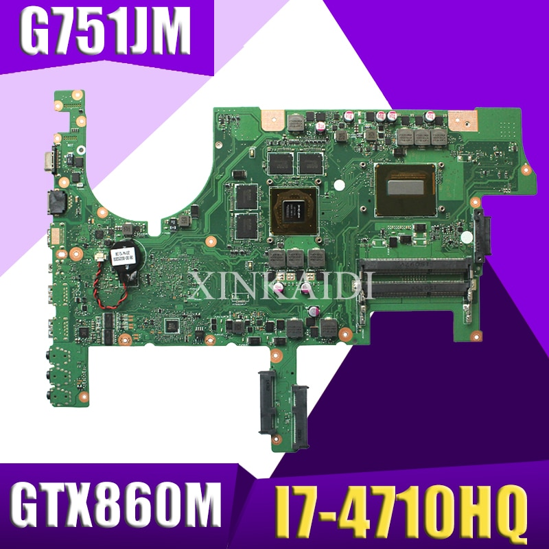 XinKaidi  ROG G751JM Laptop motherboard for ASUS G751JM G751J G751 Test original mainboard I7-4710HQ GTX860M