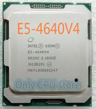 E5 4640v4 E5-4640v4 Original Intel Xeon 2.10GHZ 12-Core 30MB LGA2011-3 SmartCache 105W E5 4640 v4 frete grátis