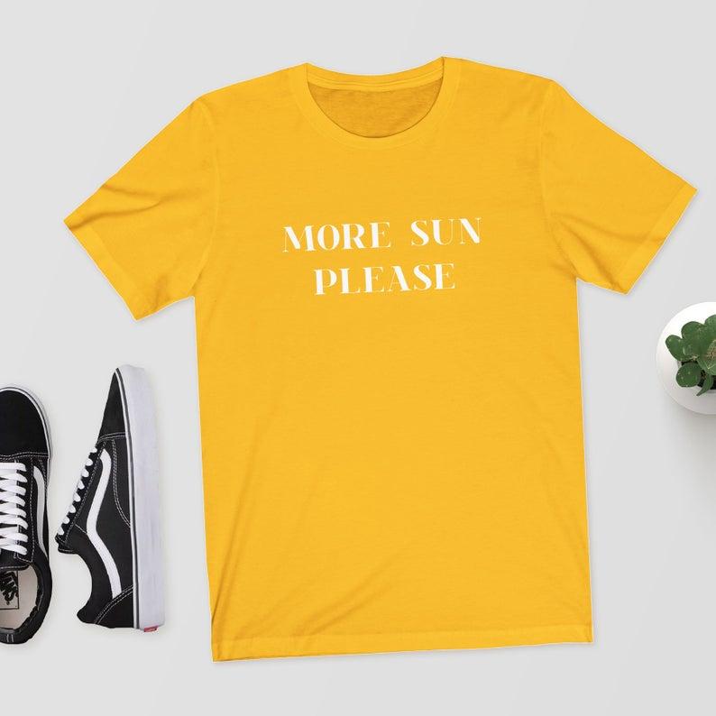 Más sol por favor mujeres Camiseta de algodón Casual divertida camiseta Lady Yong Girl alta calidad Top Tee Drop Ship S-519