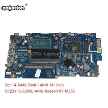 NOKOTION ZAVC1 LA-B015P laptop motherboard For dell 14-5448 5448-14MR 14 SR23Y I5-5200U Radeon R7 M265 Main board full works