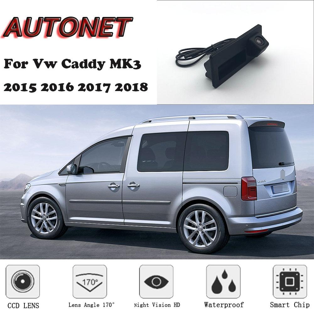 AUTONET-كاميرا الرؤية الخلفية مع مقبض صندوق السيارة ، لـ Volkswagen Vw ، Caddy ، MK3 ، 2K ، 2015 ، 2016 ، 2017 ، 2018 ، 2019 ، Night Visioin