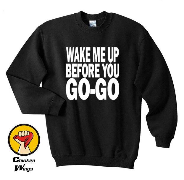 Wake Me Up Before You Go-Go Wham Retro Top Crewneck Sweatshirt Unisex More Colors XS - 2XL