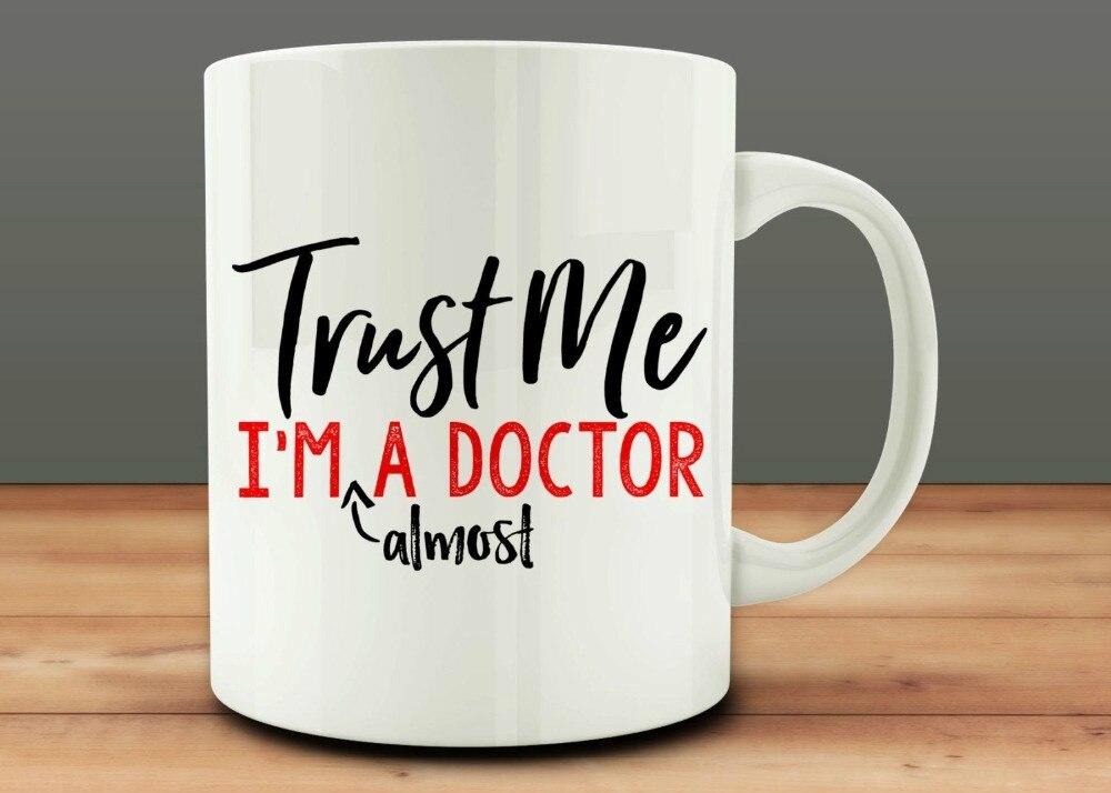 Trust Me soy casi un Doctor tazas de té taza de leche enfermera copa vino cerveza Doctor tazas amigo taza de regalo divertida taza de café