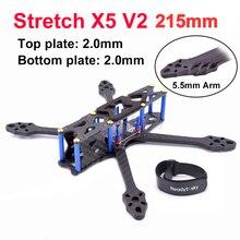 Stretch X5 V2 215 215mm Freestyle wyścigowy quadcopter fpv zestaw ze szkieletem 5.5mm ramię Upgrade Johnny 220mm 220 dla 5 cal prop 22XX silnika