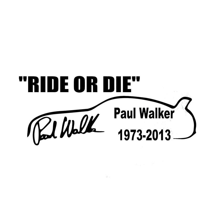 22cm*8.5cm Creative Paul Wallker Ride Or Die Personalized Car Stickers Vinyl Accessories C5-1962