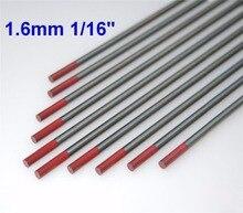 """10 pz WT20 1.6X150mm 1/16 """"X6"""" Torio-Tungsteno Rosso"""