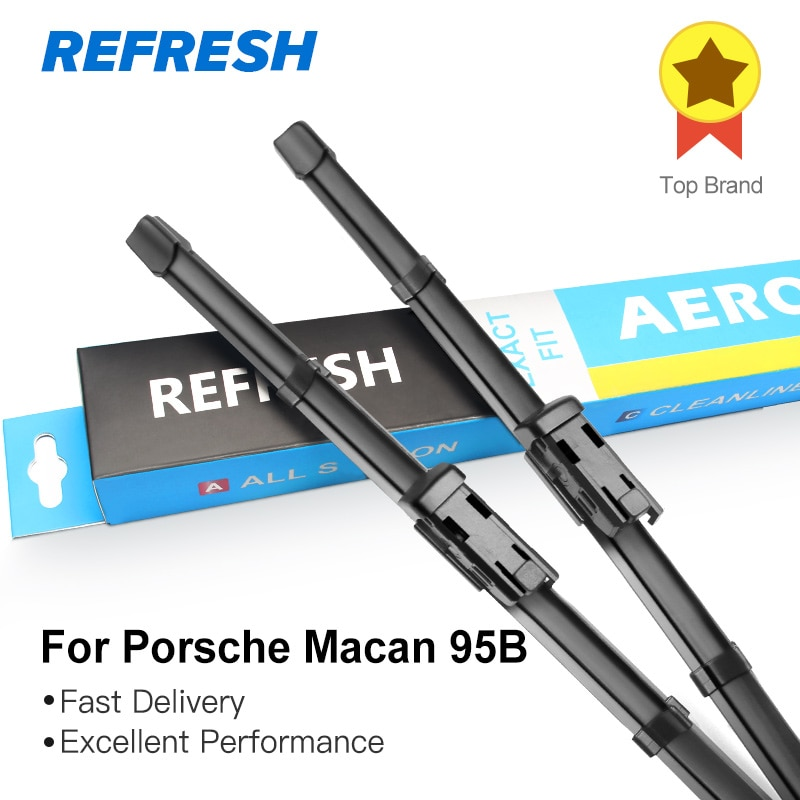 REFRESH escobillas del limpiaparabrisas para Porsche Macan 95B Fit Push Button Arms 2014 2015 2016 2017