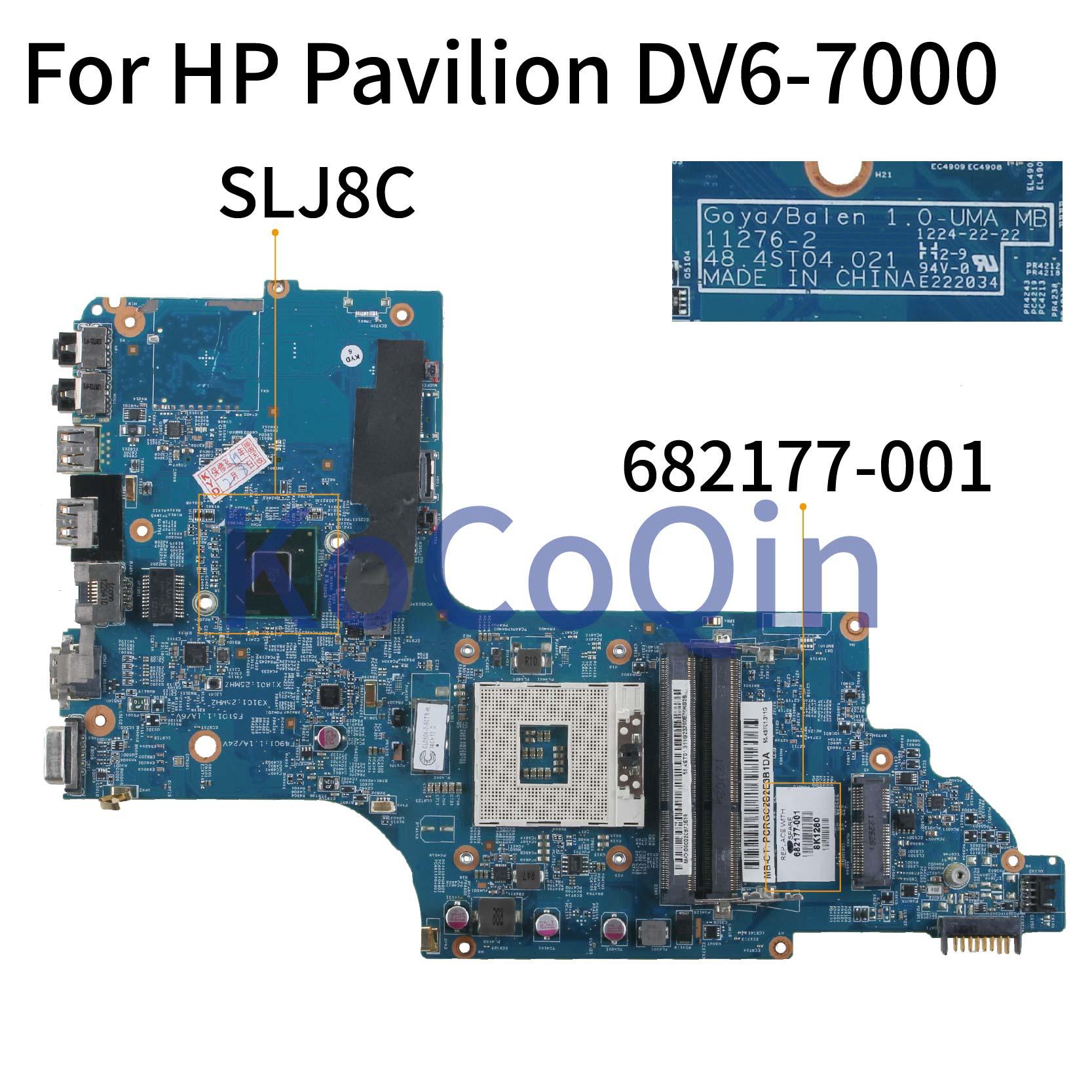 KoCoQin لوحة أم للكمبيوتر المحمول HP بافيليون DV6-7000 HM77 Core SLJ8C اللوحة الرئيسية 682177-001 682177-501 11276-2 48.4ST04.021 تم اختبارها