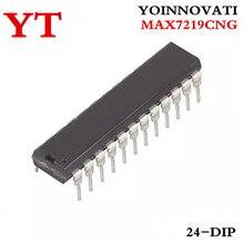 5pcs/lot MAX7219CNG  7219CNG 7219 24-DIP IC  best quality.