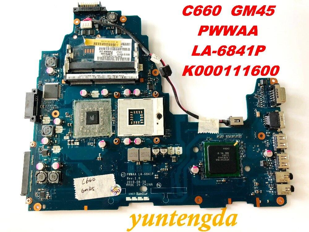 الأصلي لتوشيبا C660 اللوحة المحمول C660 GM45 PWWAA la LA-6841P K000111600 اختبار جيدة شحن مجاني موصلات
