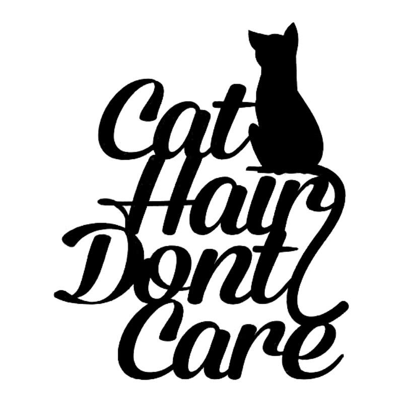 12.4cm*15cm Cat Hair Don't Care Fashion Accessories Car Sticker Vinyl S4-0852