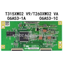 Gratis verzending Goede test T-CON board voor T315XW02 V9 T260XW02 VA 06A53-1C 06A53-1A screen LCD32K73