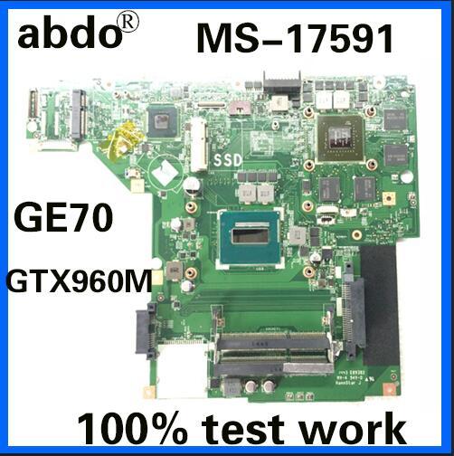 Placa base MS-17591 abdo para MSI GE70 notebook CPU i7 4720HQ GTX960M 2G DDR3 100% trabajo de prueba