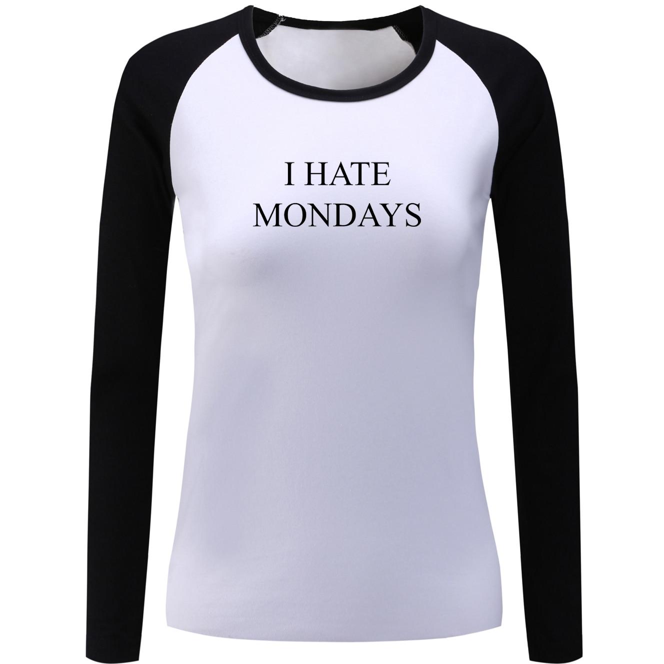 iDzn I Hate Mondays Funny Women's Raglan T Shirt Fashion Patchwork Female Long Sleeve T-shirt Cotton Clothes Christmas Present