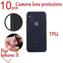 10pcs Ultra Clear anti-Explosion TPU Soft Camera Len Protectors Film Cover For Iphone X Camera Len F