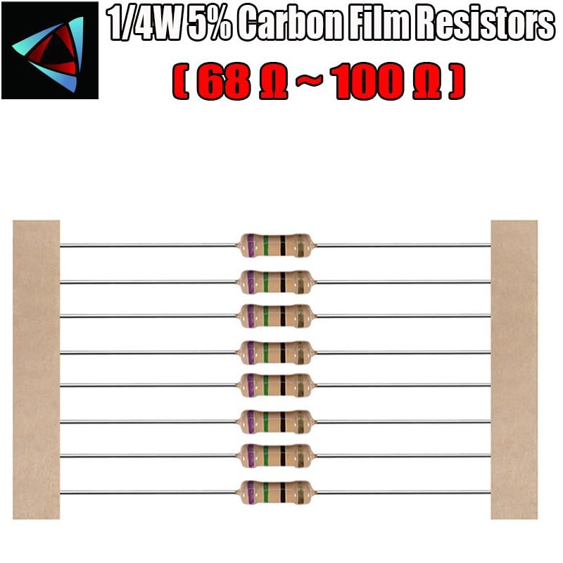 100 Uds 1/4W 5% resistencia de película de carbono 68 75 82 91 100 ohm