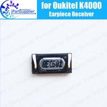 Oukitel K4000 écouteur 100% nouveau Original oreille avant haut-parleur récepteur réparation accessoires pour Oukitel K4000 téléphone Mobile