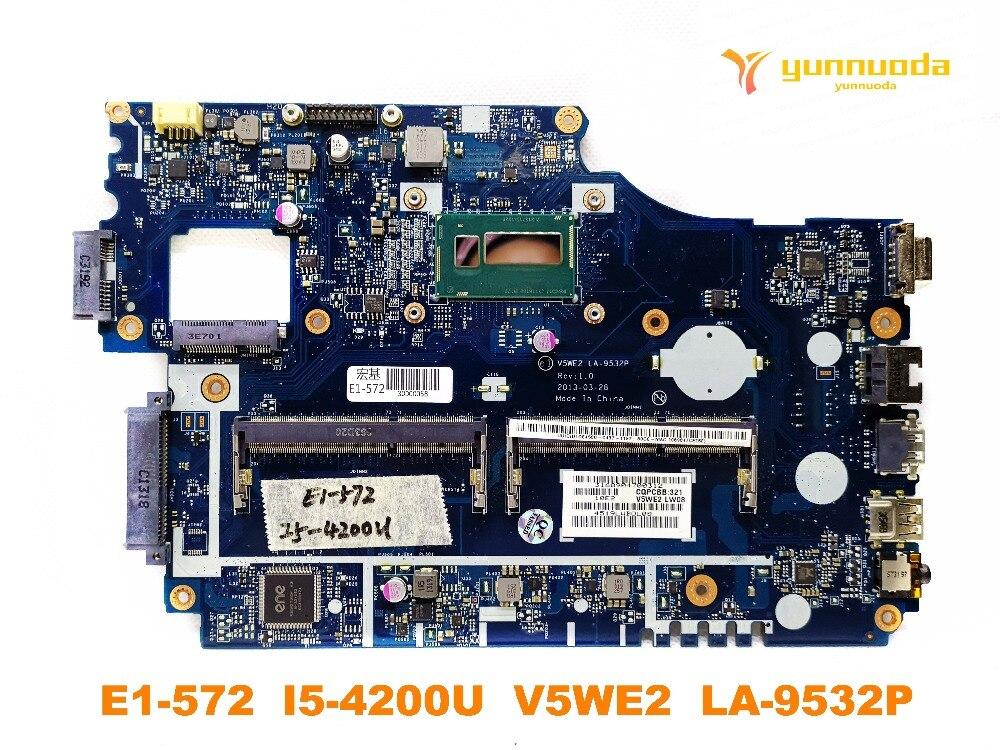 الأصلي لشركة أيسر E1-572 اللوحة المحمول E1-572G E1-572 I5-4200U V5WE2 LA-9532 Ptested جيدة شحن مجاني