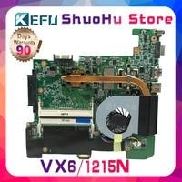 KEFU For ASUS VX6 1215N/VX6 1215P Laptop Motherboard Tested 100% work original Mainboard