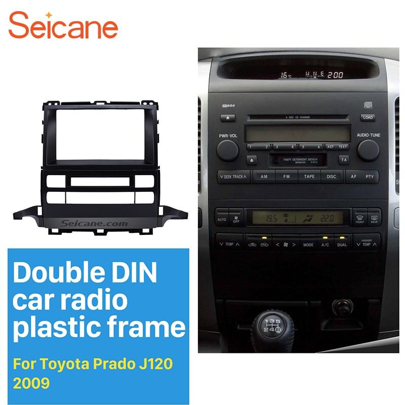 Kit de montaje de panel de Radio Seicane de doble Din para Toyota Prado J120 embellecedor reproductor multimedia bisel de placa frontal