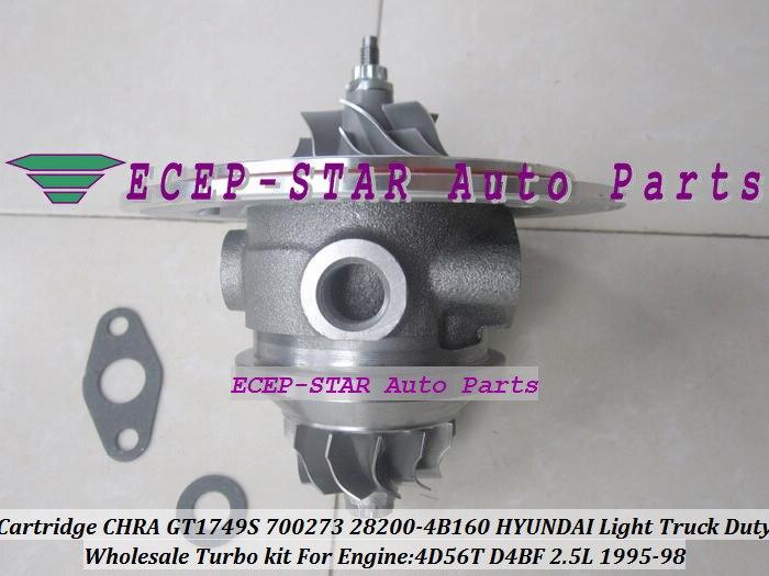 Envío Gratis cartucho Turbo CHRA Core GT1749S 700273, 700273-5002S 28200-4B160 para HYUNDAI H100 H200 luz deber 4D56T D4BF 2.5L