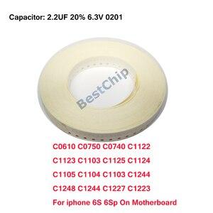 C0610 C0750 C0740 C1122 C1123 C1103 C1125 C1124 C1105 C1104 C1103 C1244 C1248 C1244 C1227 C1223 For iphone 6S 6Splus on board