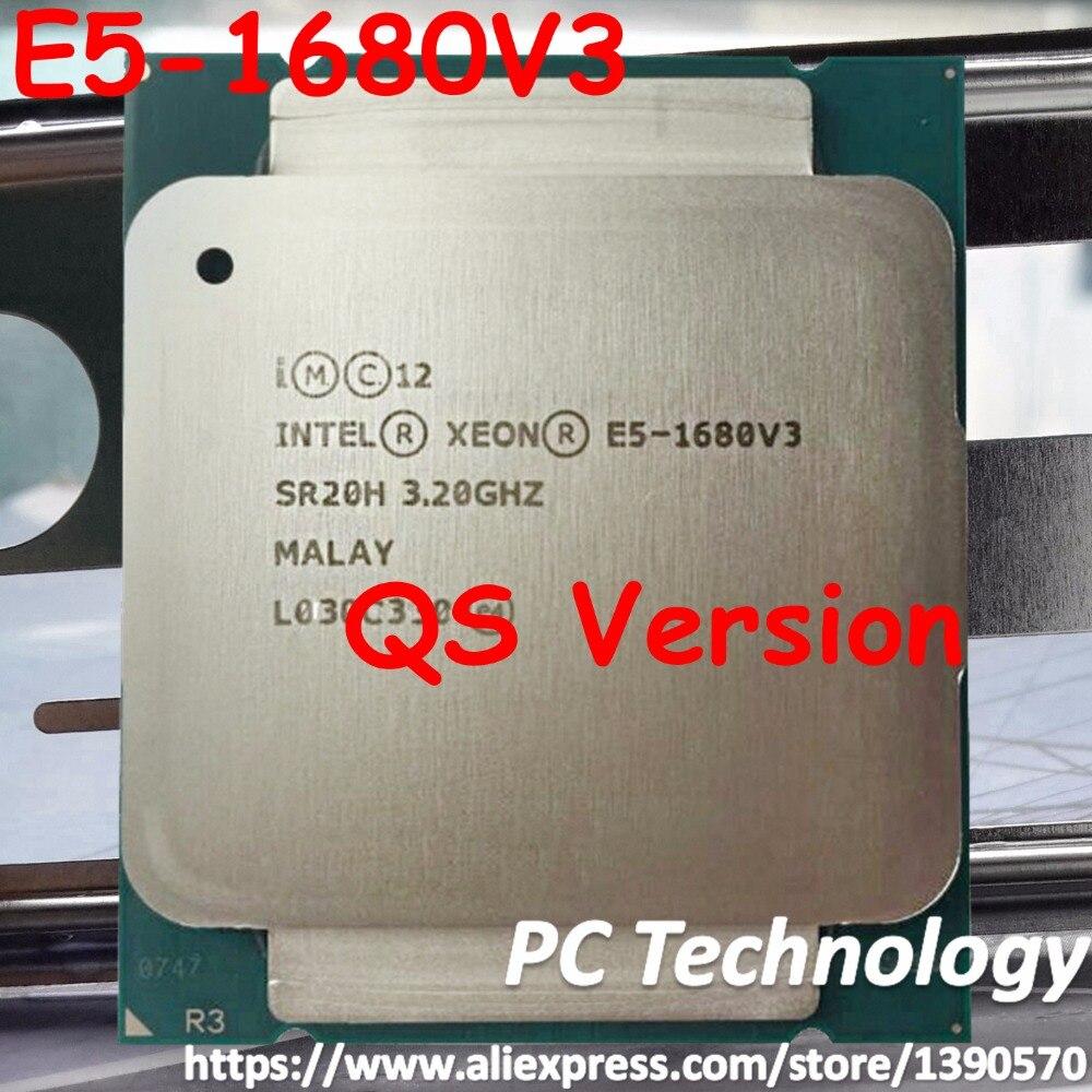 Оригинальный процессор Intel ЦП Xeon QS, версия E5-1680 V3, 3,20 ГГц, 20 м, 8 ядер, 22 нм, LGA2011-3, бесплатная доставка, E5, 1680V3
