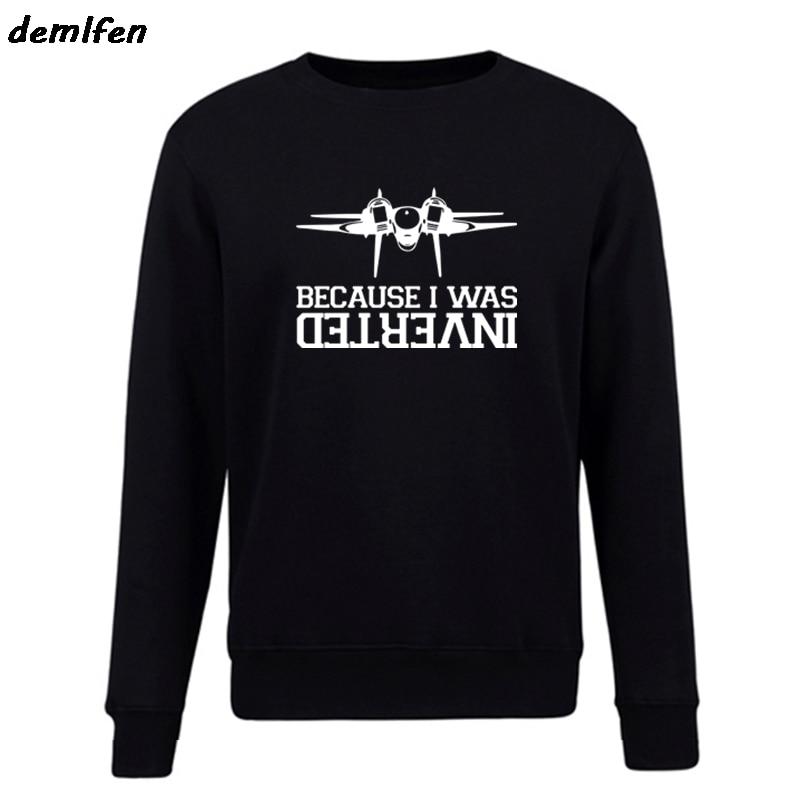 New Brand Clothing Fleece Sweatshirts Funny Because Was Inverted F14 Tomcat Aircraft Gun hoodies Hip Hop Coat Tops Streetwear