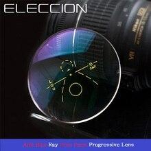 ELECCION 1,56 1,61 1,67 анти синий луч прогрессивные линзы CR-39 Асферические Мультифокальные очки линзы компьютерные очки превосходно