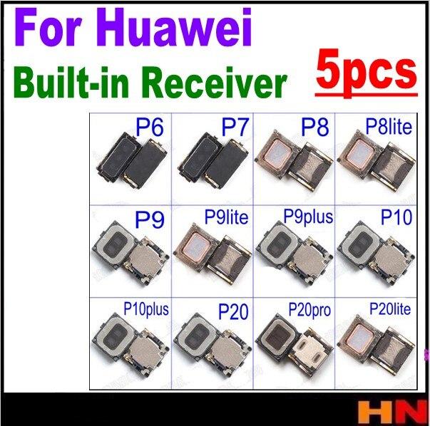 5 uds auricular oreja altavoz Receptor incorporado de reemplazo para Huawei p6 p7 p8 lite p9 p9 plus jugar P10 p20 pro p10play Nota 8 10
