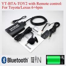 Bluetooth adapter YT-BTA with Remote control for Toyota Camry Corolla Vitz Lexus Scion 6+6pin radios