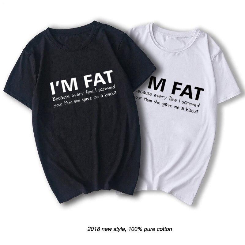 Estoy gordo porque T camiseta-camisa divertida de tu madre ofensiva broma de galletas de moda de algodón de manga corta T camiseta camiseta de regalo