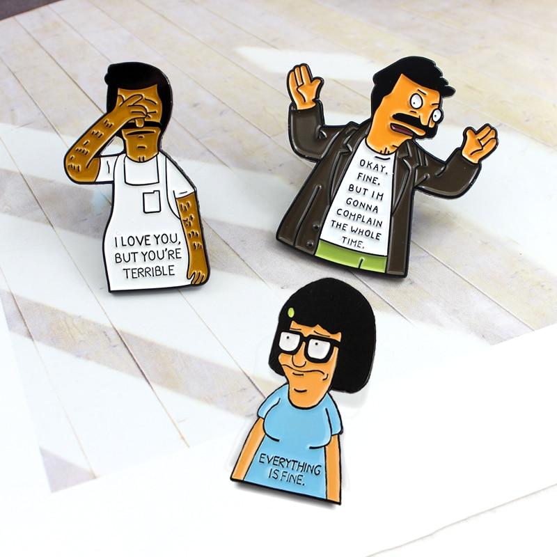 Bob burger tina broche eu te amo, mas você é terrível bem, mas reclamar esmalte pino roupas boné crachá crianças desenhos animados presentes