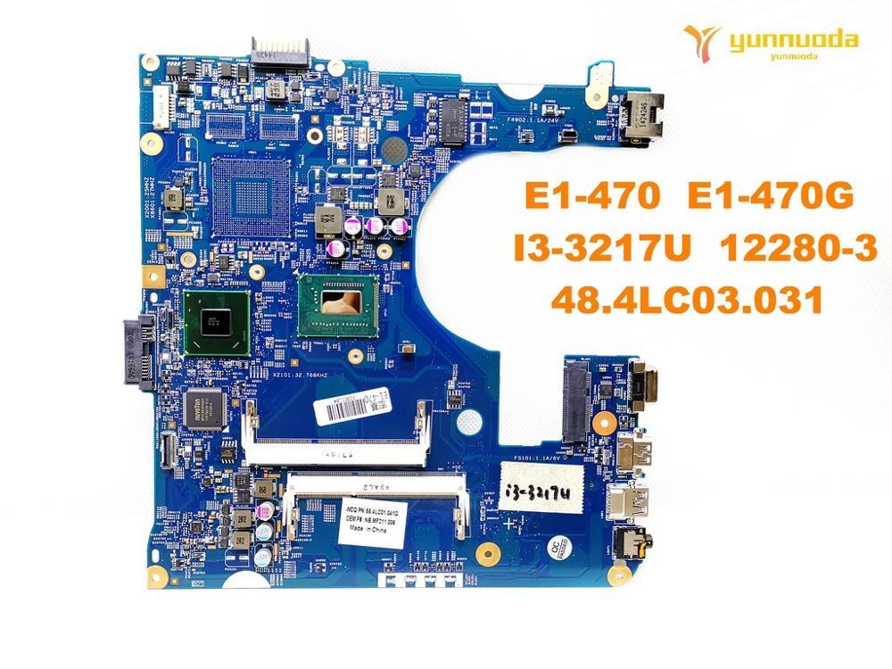 الأصلي لشركة أيسر E1-470 اللوحة المحمول E1-470 E1-470G I3-3217U 12280-3 48.4LC03.031 اختبار جيد شحن مجاني