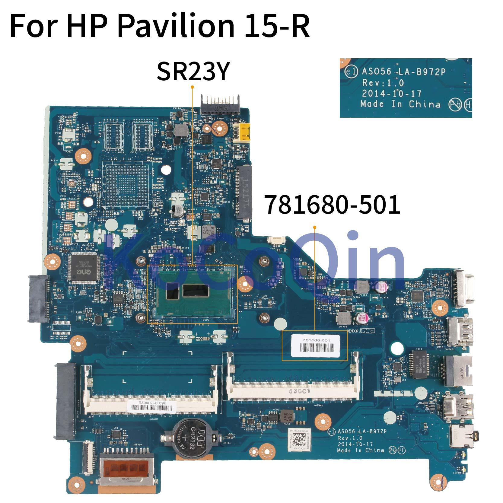 KoCoQin placa base para portátil HP Pavilion 15-R 250 G3 I5-5200U placa base 781680-001 781680-501 ASO56 LA-B972P SR23Y
