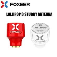 Foxeer sucette 3 antenne trapue 5.8G 2.3Dbi RHCP LHCP 22.7mm 4.8g FPV SMA Micro champignon récepteur antenne pour FPV Racing drone