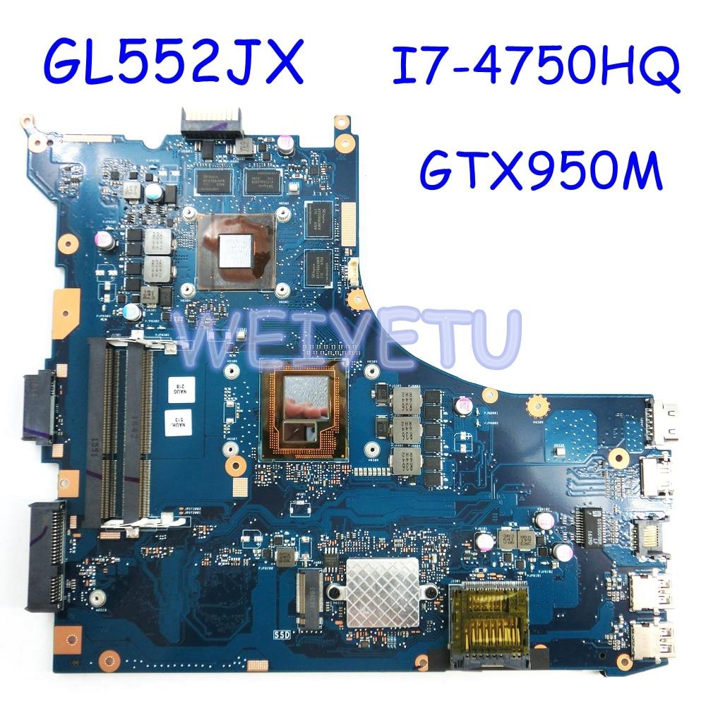 ROG GL552JX MB._0M I7-4750 CPU GTX950M laptop Mainboard REV2.0 for ASUS GL552J GL552JX ZX50J laptop Motherboard 90NB07Z0-R00050