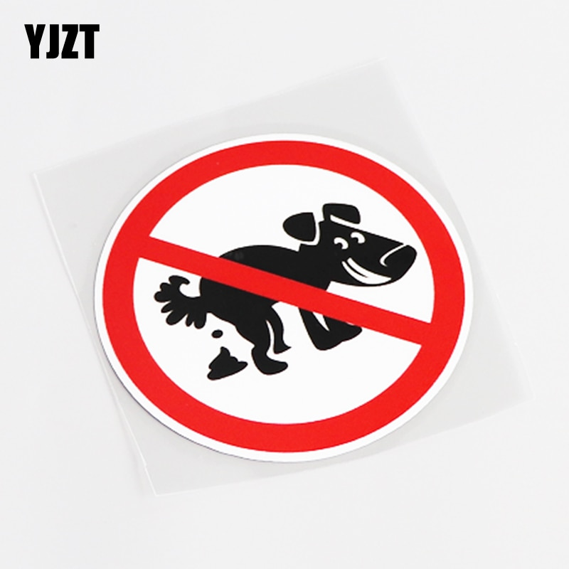 YJZT 9,5 CM * 9,5 CM advertencia divertida Mark Animal defecación está prohibido pegatina PVC para coche etiqueta 13-0533