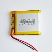 3.7V 610mAh Lipo Rechargeable Battery Lithium Polymer 453438 power cell For Mp3 GPS PSP camera DVD speaker recorder selfie stick