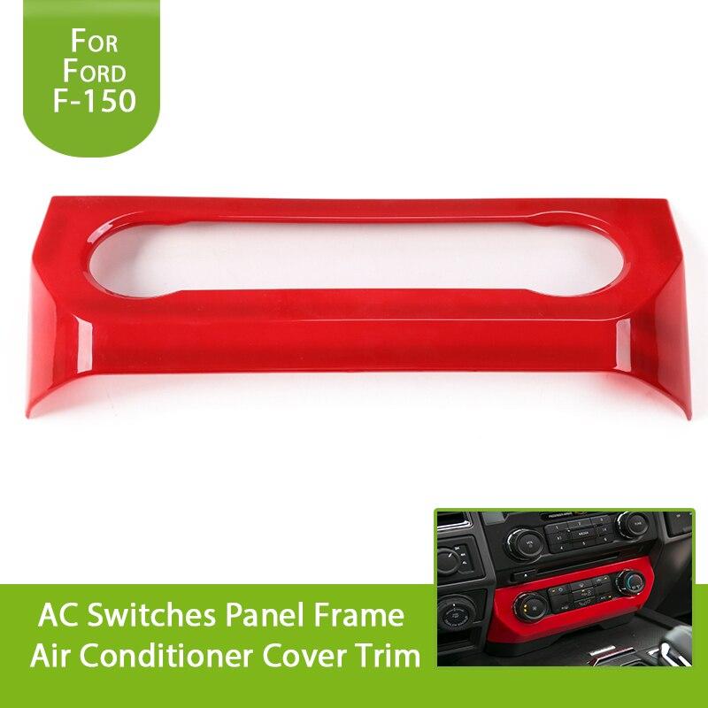Para Ford F150 2015 2016 2017 interruptores para aire acondicionado Marco de Panel cubierta de aire acondicionado cromo rojo plateado fibra de carbono Look