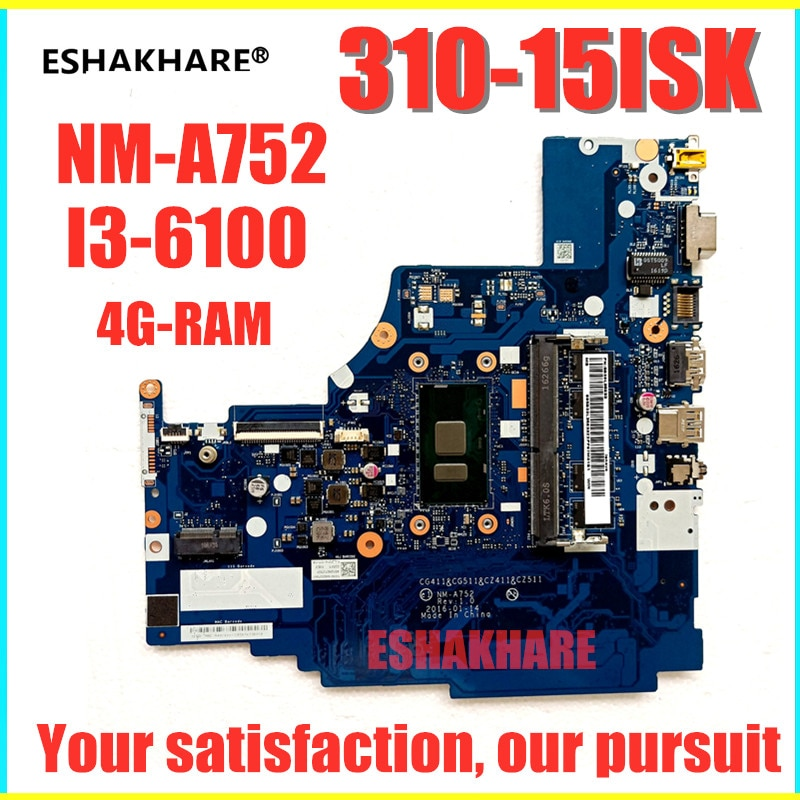 Eshakhare NM-A752 placa-mãe do portátil para lenovo 310-15isk 510-15isk mainboard 4g-ram i3 6100u 100% trabalho de teste