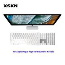 XSKN clavier peau pour Apple iMac clavier magique clavier numérique clair TPU étanche ordinateur portable clavier couverture peau Film de protection