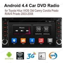 2 din Android4.4 7 pouces écran tactile voiture DVD radio pour Toyota Hilux VIOS vieux Camry Corolla Prado RAV4 Prado 2003-2008