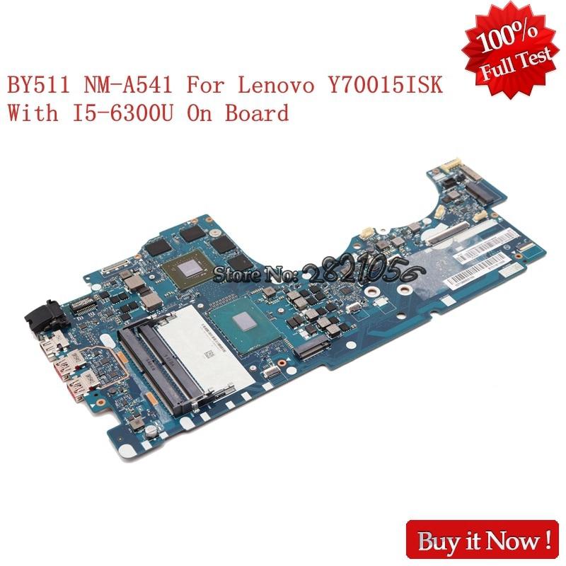 NOKOTION BY511 NM-A541 portátil Motherboad para lenovo Ideapad Y700 15ISK Intel Core 15,6 i5-6300U 2,30 GHz NVIDIA GTX 960M
