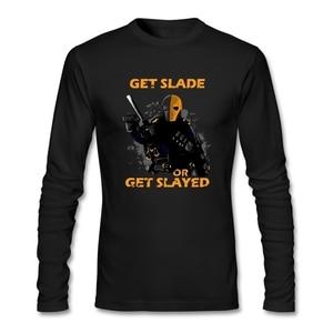 Slade Wear T-shirt or Get Slayed Shirt Deathstroke - Arrow Custom Printed Mens Tshirt Slim Long Sleeved Fitness Daily O Neck
